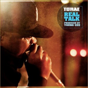 Torae - Real Talk [Prod. Young Cee]