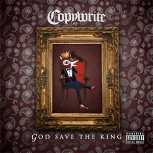 """Copywrite Announces New Album """"God Save The King,"""" Due February 28th"""