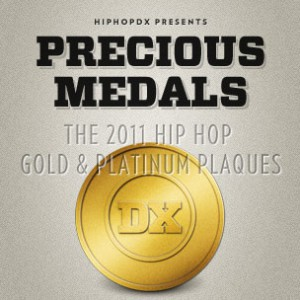 Infographic - Precious Medals: The 2011 Hip Hop Gold & Platinum Plaques