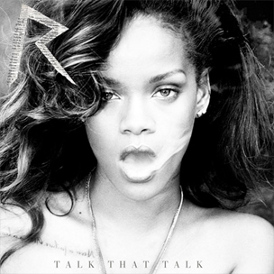 "Rihanna's ""Talk That Talk"" Certified Gold"