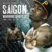 Saigon - Warning Shots 3: One Foot In The Grave