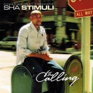 Sha Stimuli - The Calling