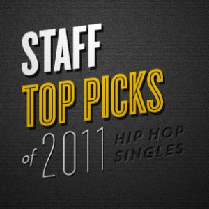 HipHopDX Staff's Top Rap Picks Of 2011