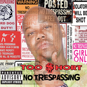 "Too Short Breaks Down ""No Trespassing"" Track By Track"