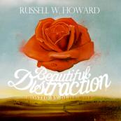 Russell W. Howard - Beautiful Distraction