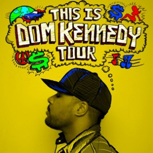 "Dom Kennedy Announces ""This Is Dom Kennedy"" Tour"