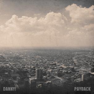 Danny! aka Danny Swain - Payback