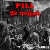 Pill - The Epidemic