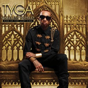 "Tyga ""Careless World: Rise Of The Last King"" Tracklist, Nas & Wale Featured"
