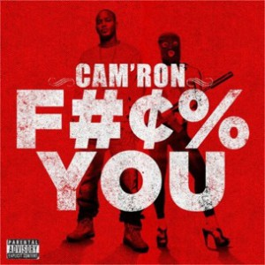 Cam'Ron - F**k You
