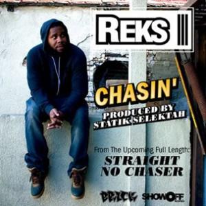 Reks - Chasin' [Prod. Statik Selektah]
