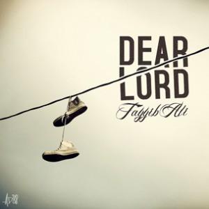 Tayyib Ali - Dear Lord [Prod. Jahlil Beats]