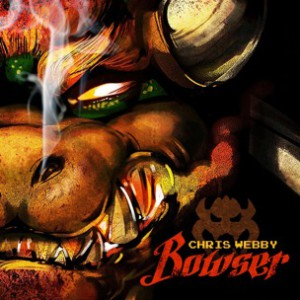 Chris Webby - Bowser