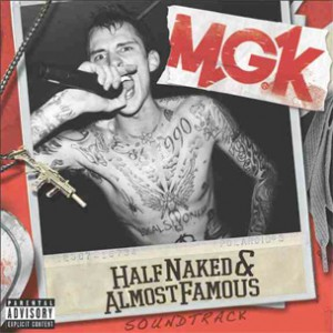 """MGK To Release """"Half Naked & Almost Famous"""" EP & DVD, Features Cassie, Waka Flocka Flame"""