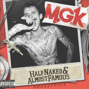 "MGK To Release ""Half Naked & Almost Famous"" EP & DVD, Features Cassie, Waka Flocka Flame"