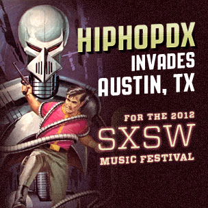 HipHopDX Launches 2012 SXSW Specialty Site