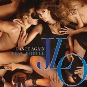 Jennifer Lopez f. Pitbull - Dance Again