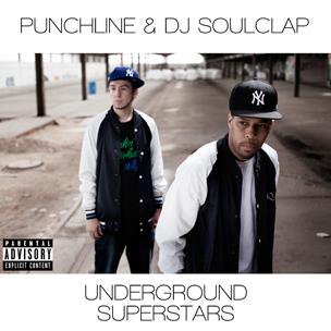 """Punchline & DJ Soulclap """"Underground Superstars"""" Artwork, Tracklist"""