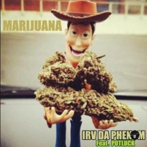 Irv Da Phenom f. Potluck - Marijuana