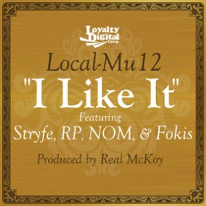 Local-Mu12 f. Fokis, Stryfe, RP & NOM - I Like it