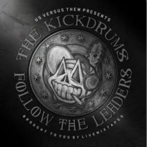 The Kickdrums f. Machine Gun Kelly - My Life [Prod. The Kickdrums]