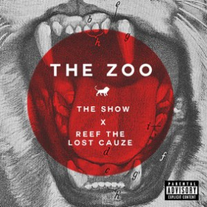 The Show f. Reef The Lost Cauze - The Zoo [Prod. Twist Da Wizerd]