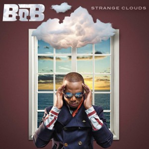 "B.o.B ""Strange Clouds"" Deluxe Edition Tracklist"