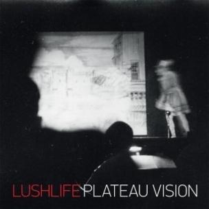 Lushlife - Plateau Vision