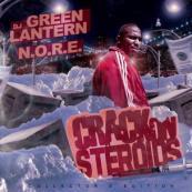 N.O.R.E. - Crack On Steroids