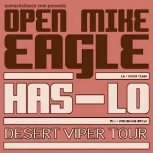 Has-Lo & Open Mike Eagle Announce Desert Viper Mini-Tour