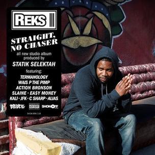 REKS x Statik Selektah - Straight No Chaser
