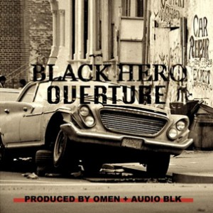 Omen f. Smoke DZA & Jae Millz - Black Hero Overture [Prod. Omen & Audio BLK]