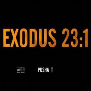 Pusha T - Exodus 23:1 (Drake Diss)