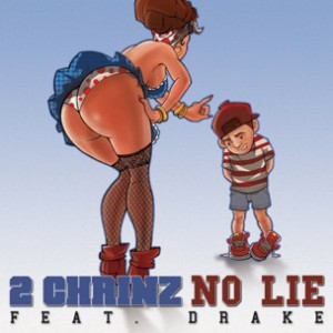 2 Chainz f. Drake - No Lie [Prod. Mike WiLL]
