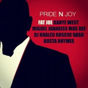 Fat Joe f. Kanye West, Miguel, Jadakiss, Mos Def, DJ Khaled, Roscoe Dash & Busta Rhymes - Pride N Joy [Prod. Bink!]
