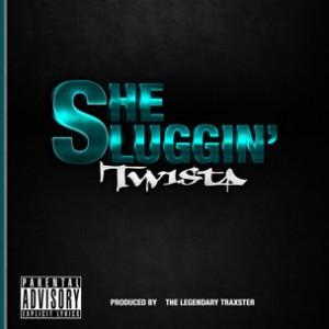 Twista - She Sluggin [Prod. the Legendary Traxster]