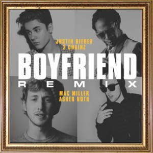 Justin Bieber f. 2 Chainz, Mac Miller & Asher Roth - Boyfriend Rmx