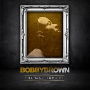 R&B Pick: Bobby Brown - Don't Let Me Die