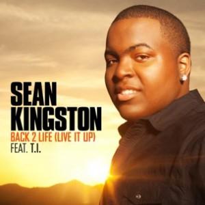 Sean Kingston f. T.I. - Back 2 Life