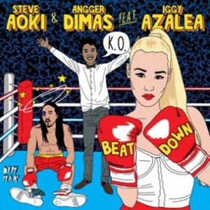 Steve Aoki & Angger Dimas f. Iggy Azalea - Beat Down