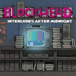 Blockhead - Interludes After Midnight