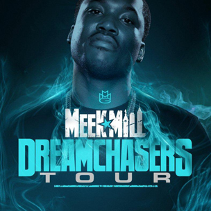 "Meek Mill Announces ""Dream Chaser"" Headlining Tour"