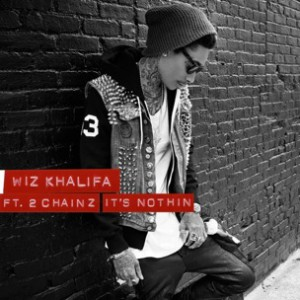 Wiz Khalifa f. 2 Chainz - It's Nothin [Prod. Drumma Boy]