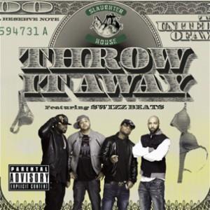 Slaughterhouse f. Swizz Beatz - Throw it Away