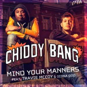 Chiddy Bang f. Travie McCoy & Icona Pop - Mind Your Manners Rmx