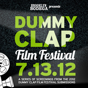 Brooklyn Bodega To Host Dummy Clap Film Festival