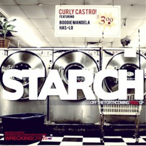 Curly Castro f. Has-Lo & Boogie Mandela - Starch