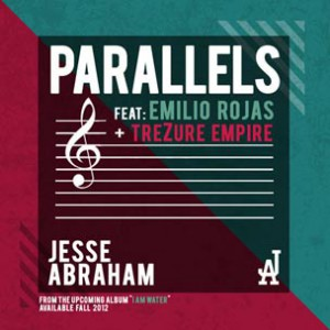 Jesse Abraham f. Emilio Rojas & TreZure Empire - Parallels [Prod. !llmind]