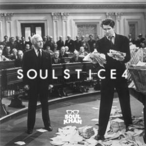 Soul Khan - Soulstice 4