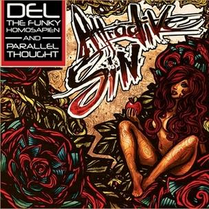 Del The Funky Homosapien x Parallel Thought - Attractive Sin